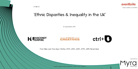 A talk on 'Ethnic Disparities & Inequality in the UK' tickets