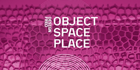 DesignFreo Conversation 03 / Object, Space, Place tickets
