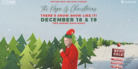 Matthew West  - The Hope of Christmas | 10pm ET/9pm CT/8pm MT/7pm PT tickets