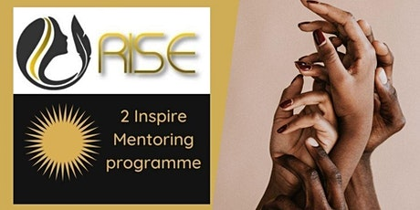 Rise2Inspire Mentoring program - Launch event tickets