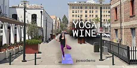YOGA & WINE - Pasadena tickets