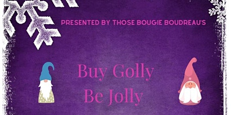 Buy Golly Be Jolly at the Foundry tickets