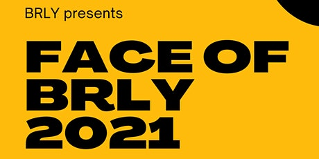Face of BRLY 2021 - Live Final tickets