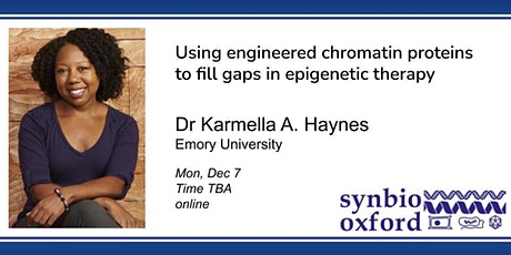 SynBio.Oxford presents: Dr Karmella Haynes tickets