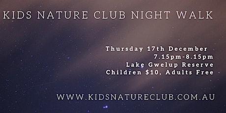 Kids Nature Club Night Walk - 17th December tickets