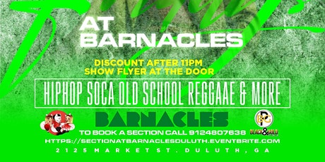 Discount After 11pm  with Flyer @Barnaclesduluth tickets