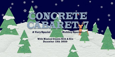 Concrete Cabaret #7: A Very Special Holiday Special tickets