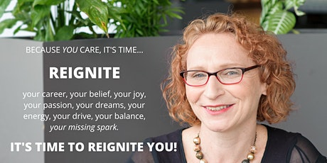 How to reignite your spark, before you burn out! tickets