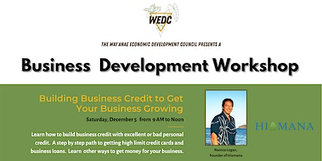 Building Business Credit to Get Your Business Growing tickets