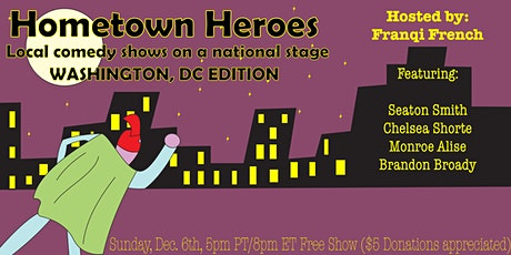 Hometown Heroes: WASHINGTON, D.C. EDITION tickets