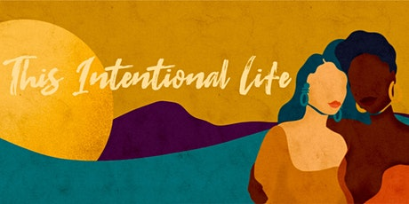 This Intentional Life Podcast Launch Party! tickets