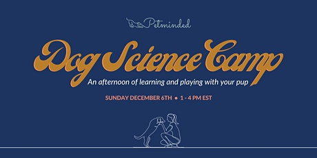 Petminded Dog Science Camp tickets