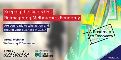 Keeping the Lights On: Reimagining Melbourne's Economy tickets