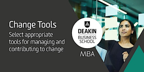 Deakin MBA Masterclass - Change Tools tickets