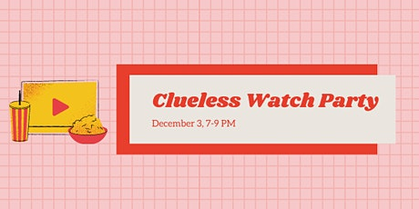 Clueless Watch Party! tickets