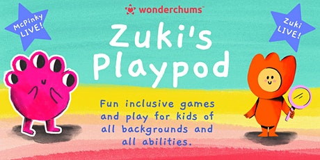 Zuki's Wonderchums PlayPod tickets