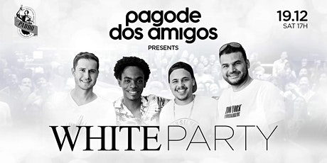 Pagode dos Amigos White Party 1st Edition tickets