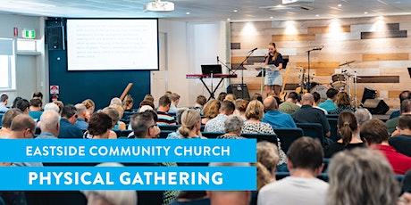 Physical Gathering 29 November: Eastside Community Church tickets