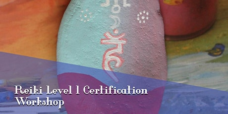 Reiki Online Training Level One Certification - $40 Early Bird Discount tickets