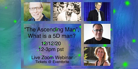 The Ascending Man, what is a 5D man? (Webinar) tickets