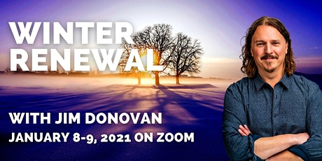 2021 Winter Renewal Retreat - with Jim Donovan tickets