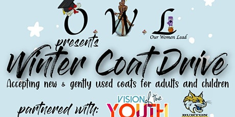 Our Women Lead.O.W.L presents a Winter Coat Drive tickets