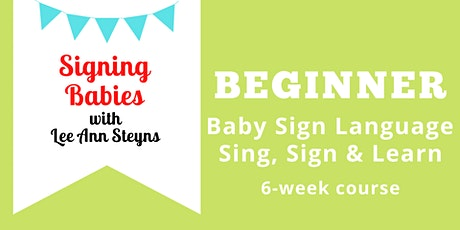 Signing Babies on Zoom: Beginner Course (Mondays 6pm)