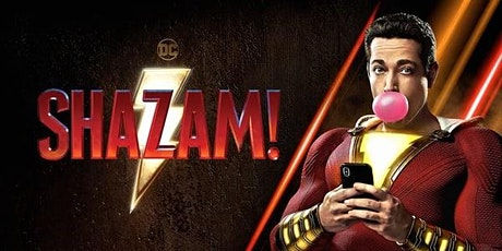 School Holiday Fun: Shazam! Movie Screening