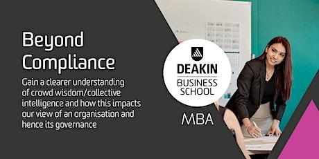 Deakin MBA Masterclass - Beyond Compliance tickets