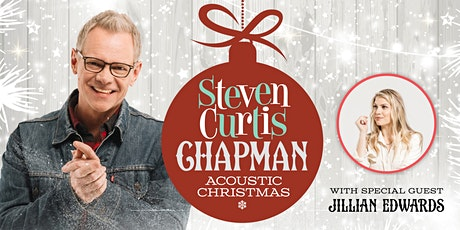 Steven Curtis Chapman - Acoustic Christmas tickets