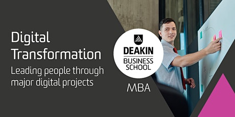 Deakin MBA Masterclass - Digital Transformation tickets
