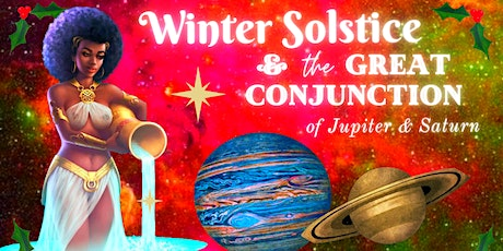 Yule & Winter Solstice Ceremony + The Great Conjunction Of Jupiter & Saturn tickets