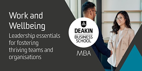 Deakin MBA Masterclass - Work and Wellbeing tickets