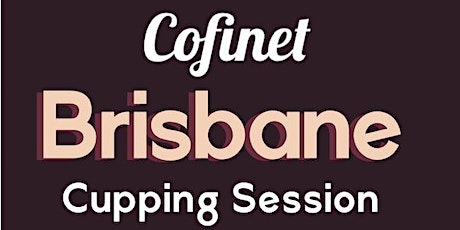 COFINET CUPPING SESSION tickets