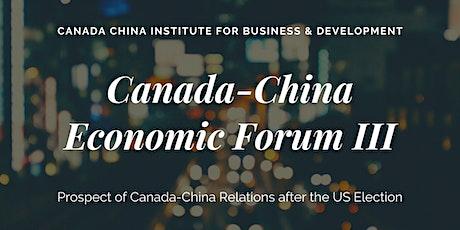 2020 Canada-China Economic Forum III tickets