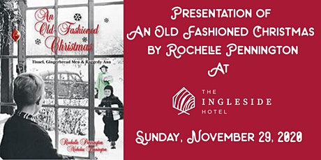 Presentation of An Old-Fashioned Christmas at The Ingleside Hotel tickets