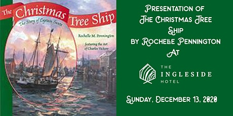 Presentation of The Christmas Tree Ship at The Ingleside Hotel tickets
