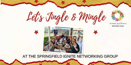 Jingle & Mingle at the Springfield Ignite Networking Group tickets
