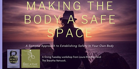 Making the Body a Safe Space with Laura Khoudari tickets
