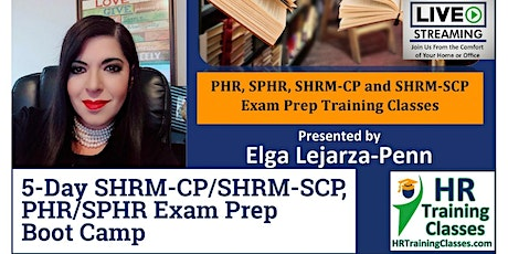 5-Day PHR/SPHR/SHRM-CP/SHRM-SCP Exam Prep Boot Camp (Starts 10/4/2021) tickets