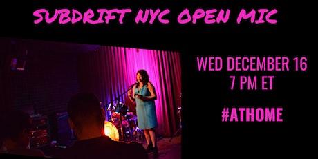SubDrift NYC: Dec Open Mic tickets