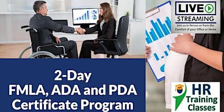 2-Day FMLA, ADA and PDA Certificate Program (Starts 10/18/2021) tickets