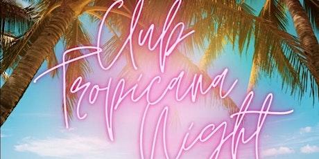 Club Tropicana tickets