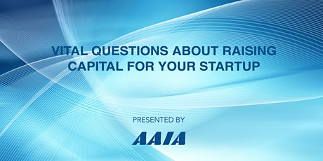 Vital Questions  about Raising Capital for Your Startup tickets