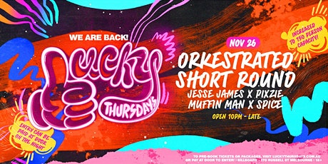 Lucky Thursdays | 27th Nov ft. Orkestrated, Short Round & More! tickets