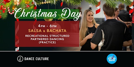 Christmas Day // Bachata & Salsa // Structured Partner Dancing tickets
