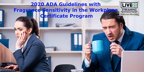 2020 ADA Guidelines for Workplace Fragrance Sensitivity Certificate Program tickets
