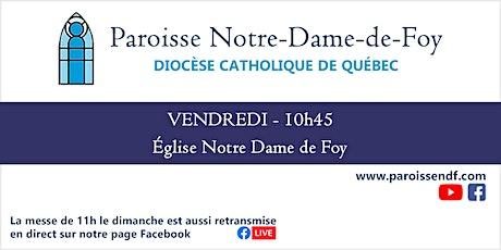 Messe Église Notre-Dame-de-Foy - Vendredi - 10 h 45 billets