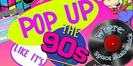90's Pop Up Shop tickets
