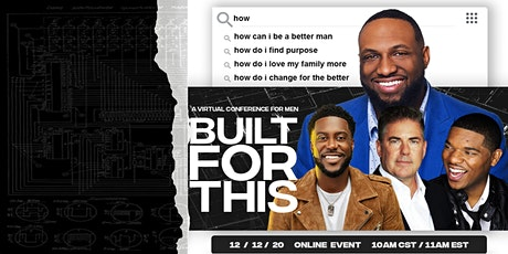 Built for This - Virtual Conference for Men tickets